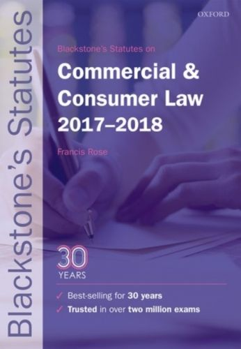 9780198802792 image Blackstone's Statutes on Commercial & Consumer Law 2017-2018