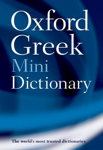 9780199234240 image Oxford Greek Mini Dictionary