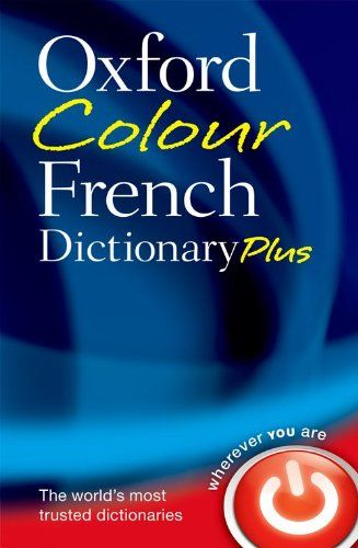 9780199599554 image Oxford Colour French Dictionary Plus