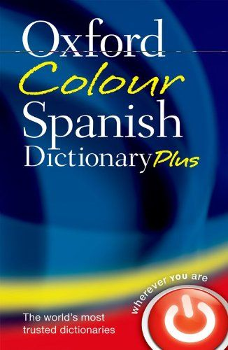 9780199599561 image Oxford Colour Spanish Dictionary Plus