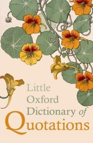 9780199654505 image Little Oxford Dictionary of Quotations