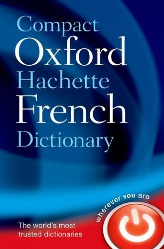 9780199663118 image Compact Oxford-Hachette French Dictionary