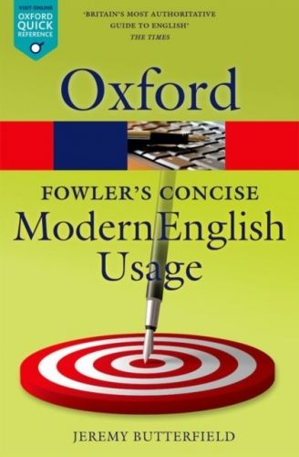 9780199666317 image Fowler's Concise Dictionary of Modern English Usage