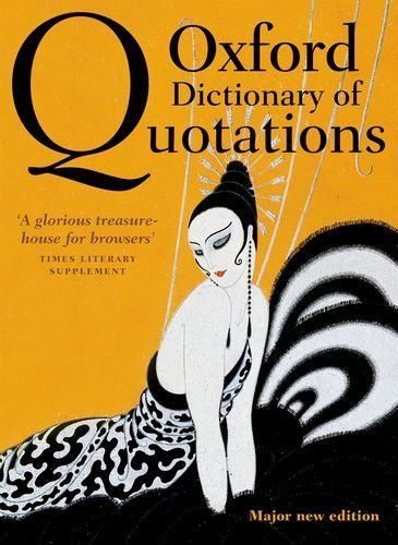 9780199668700 image Oxford Dictionary of Quotations