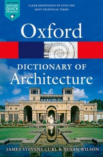 9780199674992 image Oxford Dictionary of Architecture