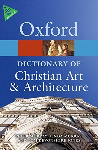 Oxford Dictionary of Christian Art and Architecture
