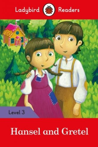 9780241298619 image Hansel and Gretel - Ladybird Readers Level 3