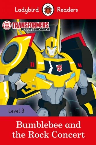9780241298671 image Transformers: Bumblebee and the Rock Concert - Ladybird Readers Level 3