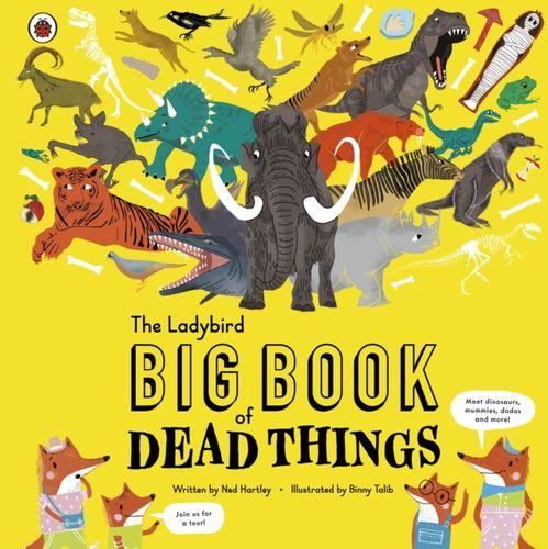 Ladybird Big Book of Dead Things