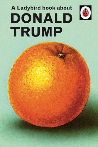 Ladybird Book About Donald Trump