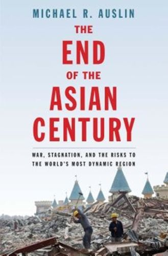 End of the Asian Century