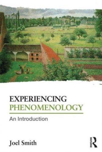 9780415718936 image Experiencing Phenomenology