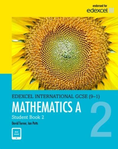 Pearson Edexcel International GCSE (9-1) Mathematics A Student Book 2: print and ebook bundle