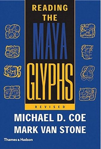 Reading the Maya Glyphs