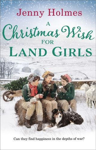 Christmas Wish for the Land Girls