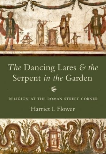 Dancing Lares and the Serpent in the Garden