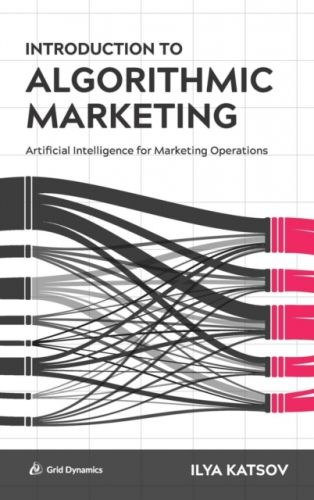 Introduction to Algorithmic Marketing
