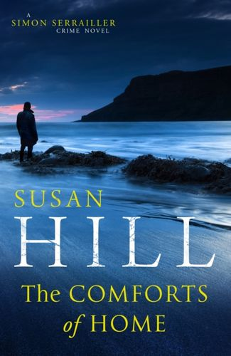 Comforts of Home: Simon Serrailler Book 9