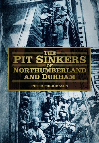 9780752480947 image Pit Sinkers of Northumberland and Durham