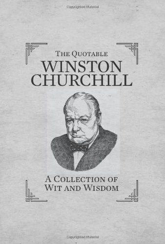 Quotable Winston Churchill