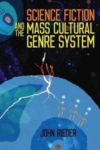 9780819577160 image Science Fiction and the Mass Cultural Genre System