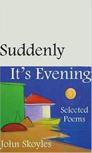 9780887486159 image Suddenly, It's Evening