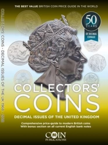 Collectors' Coins: Decimal Issues of the United Kingdom 1968 - 2018