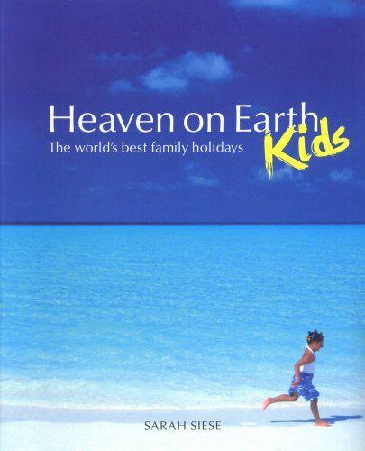Heaven on Earth - Kids