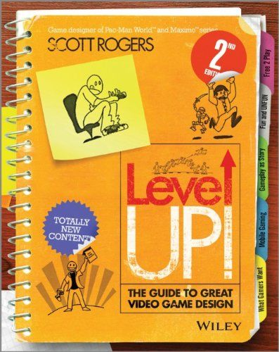 Level Up! The Guide to Great Video Game Design