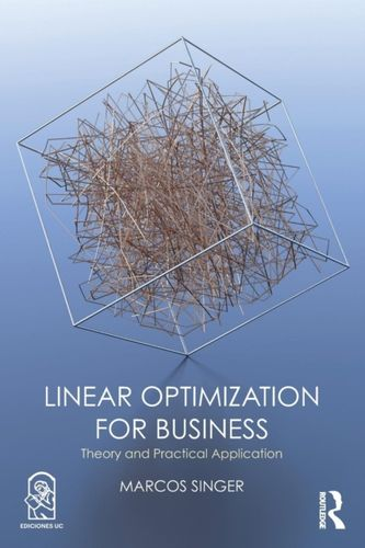 Linear Optimization for Business