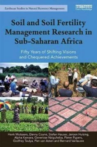 9781138698512 image Soil and Soil Fertility Management Research in Sub-Saharan Africa