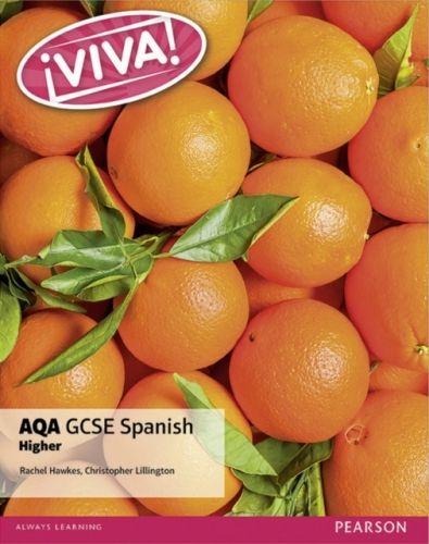 Viva! AQA GCSE Spanish Higher Student Book