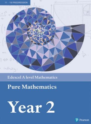Edexcel A level Mathematics Pure Mathematics Year 2 Textbook + e-book