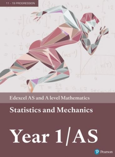 Edexcel AS and A level Mathematics Statistics & Mechanics Year 1/AS Textbook + e-book