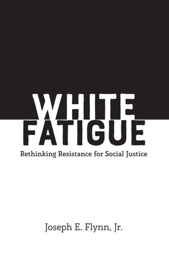 White Fatigue