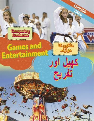 Dual Language Learners: Comparing Countries: Games and Entertainment (English/Urdu)