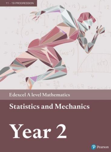 Edexcel A level Mathematics Statistics & Mechanics Year 2 Textbook + e-book