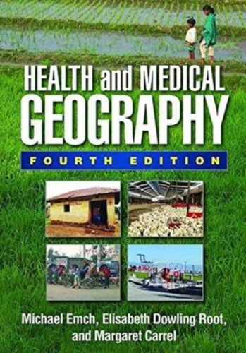 9781462520060 image Health and Medical Geography, Fourth Edition