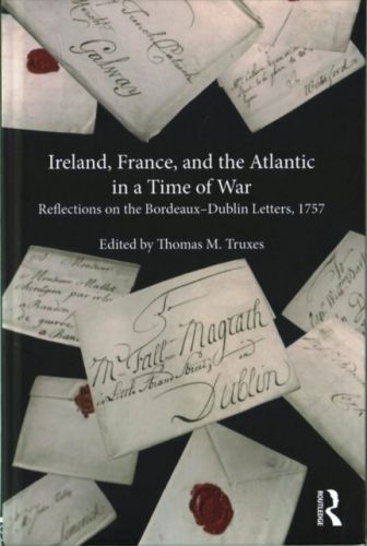 Ireland, France, and the Atlantic in a Time of War