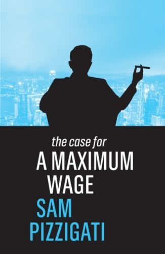 Case for a Maximum Wage