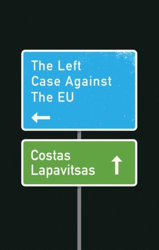 Left Case Against the EU
