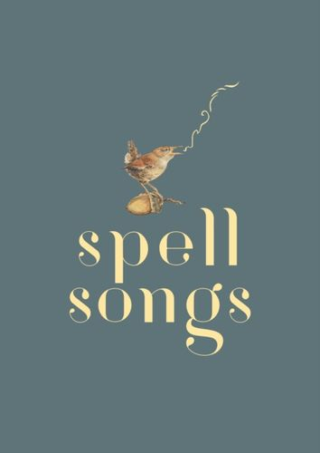 Lost Words: Spell Songs