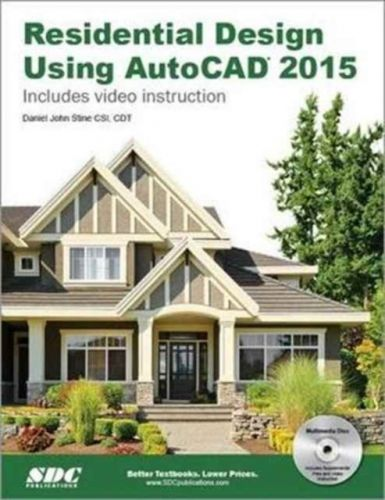 9781585038718 image Residential Design Using AutoCAD 2015