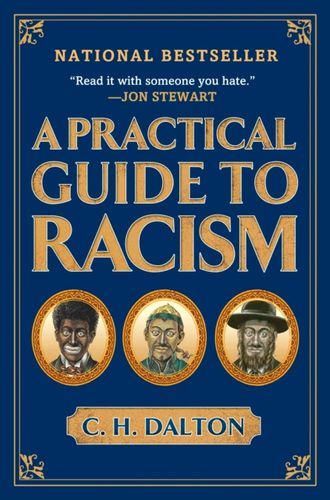 Practical Guide to Racism