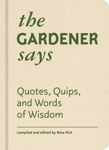 Gardener Says