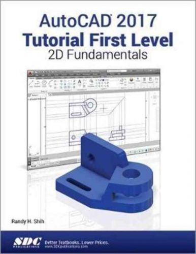 9781630570378 image AutoCAD 2017 Tutorial First Level 2D Fundamentals