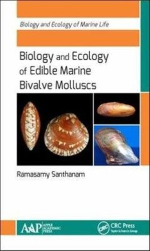 Biology and Ecology of Edible Marine Bivalve Molluscs
