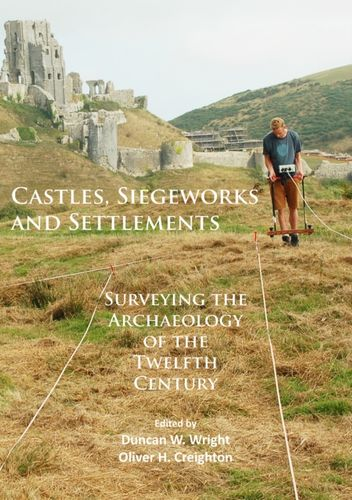 Castles, Siegeworks and Settlements