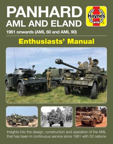 Panhard AML and Eland Enthusiasts' Manual