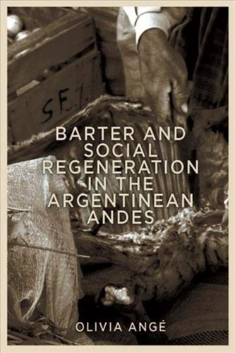 Barter and Social Regeneration in the Argentinean Andes